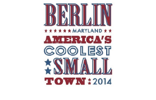 Berlin, MD - America's Coolest Small Town 2014